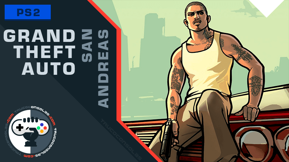 GTA San Andreas PS2 Trucos