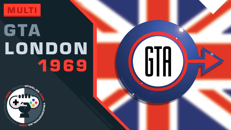 Trucos Grand Theft Auto London 1969