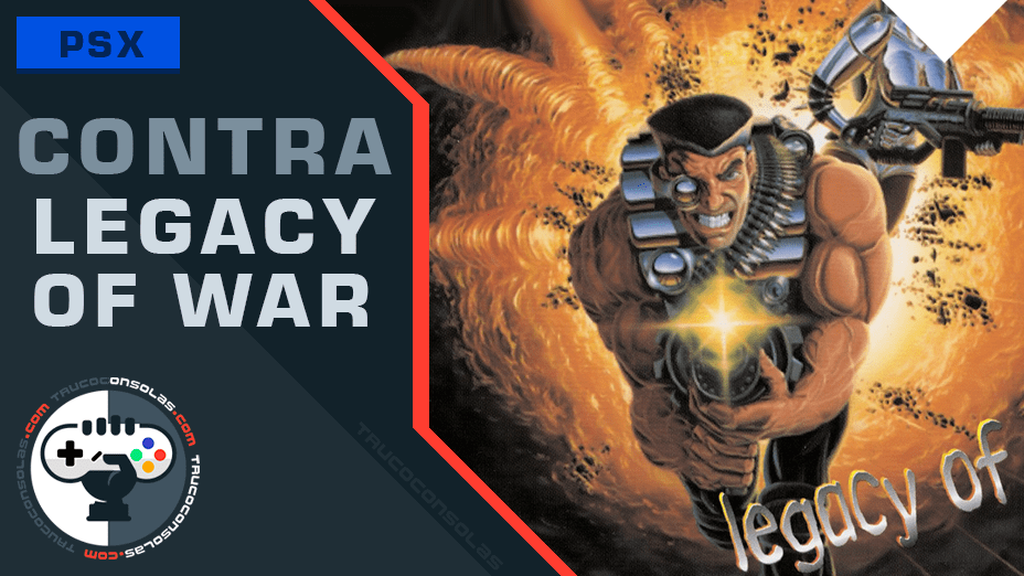 Trucos Contra Legacy of War PSX