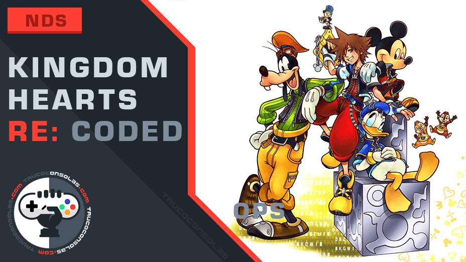 Trucos Kingdom Hearts Re: coded