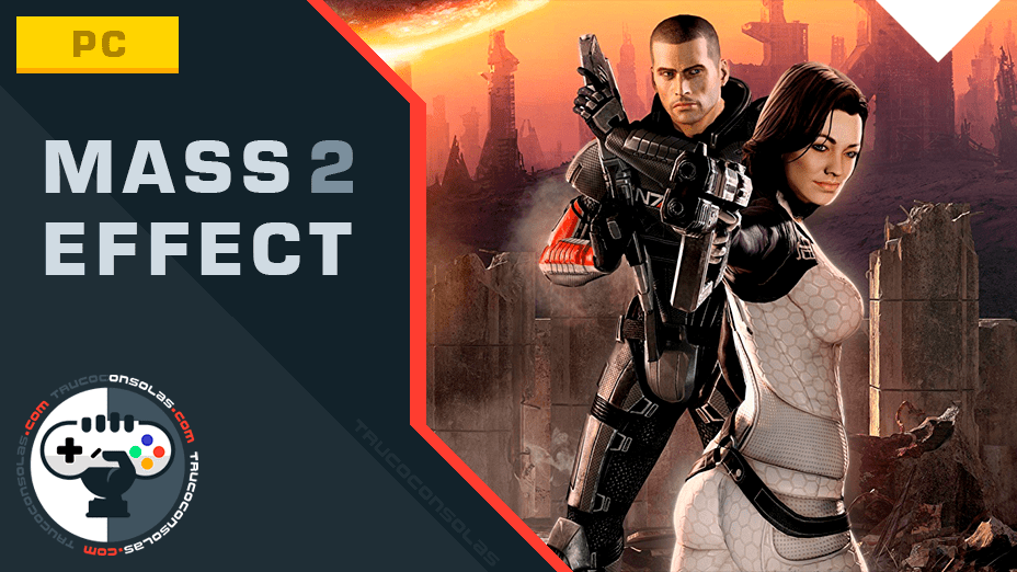 Trucos para Mass Effect 2 PC