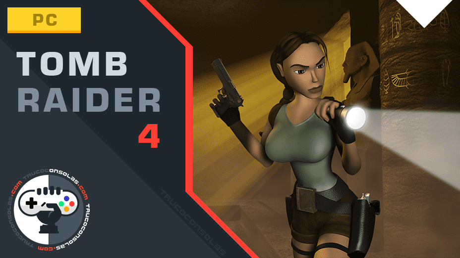 Trucos Tomb Raider 4 PC