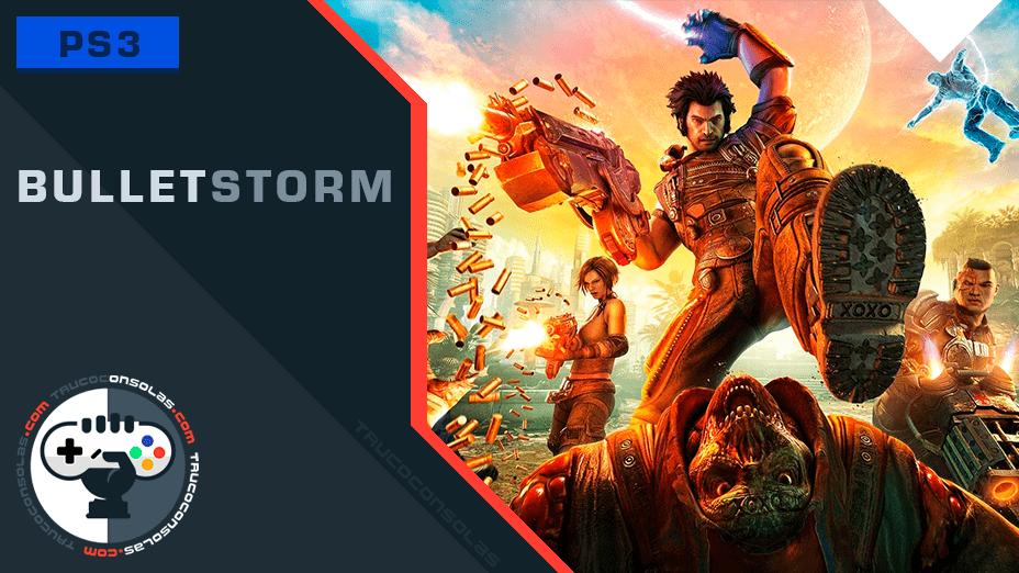 Trucos BulletStorm PS3