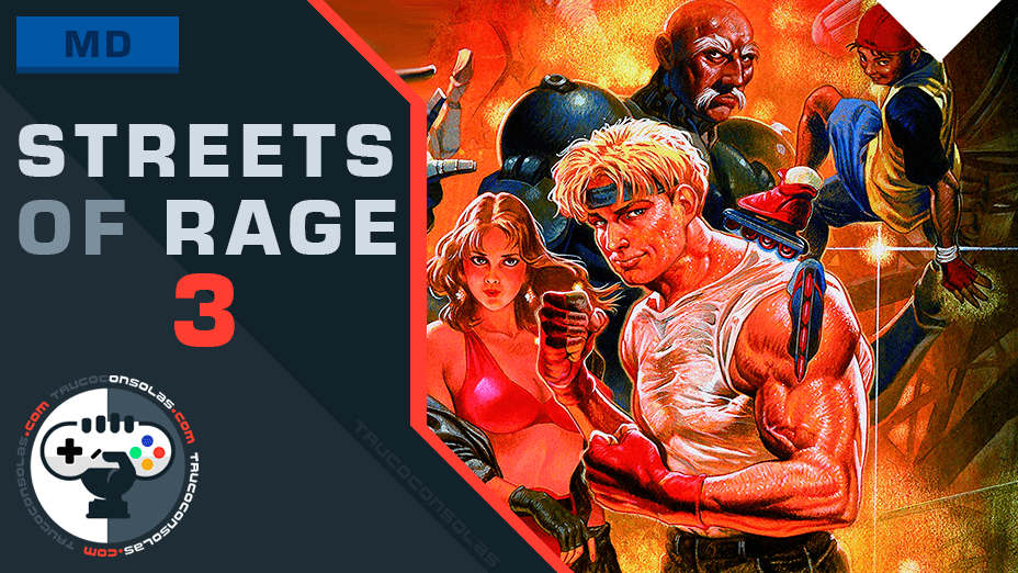 Trucos Streets of Rage 3