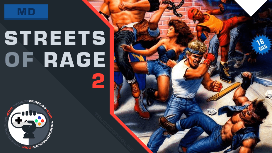Trucos Streets of Rage 2