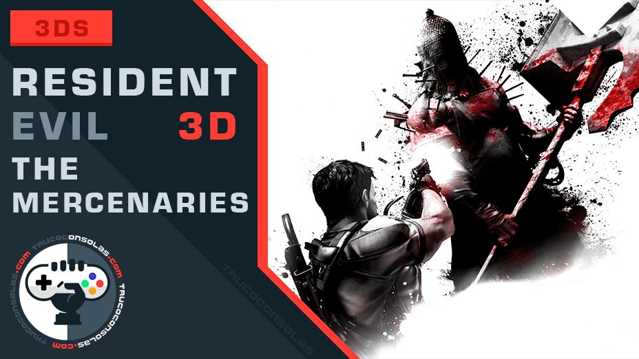 Trucos Resident Evil The Mercenaries 3D