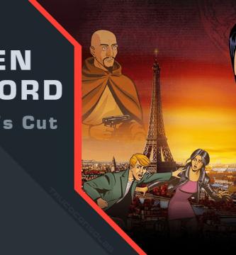 Guía Broken Sword 1 Director's Cut