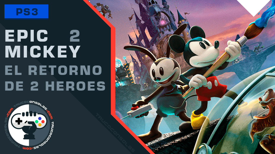 Trofeos Epic Mickey 2 PS3